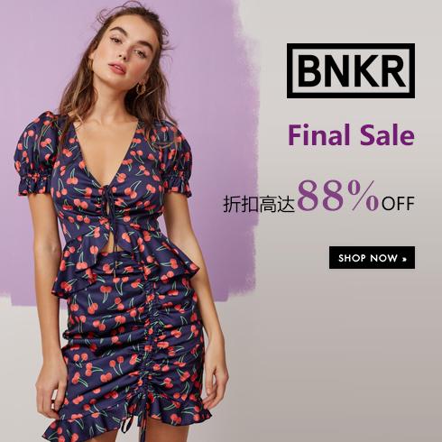 BNKR:Final Sale !折扣高达88%OFF