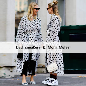 Dad Sneakers & Mom Mules
